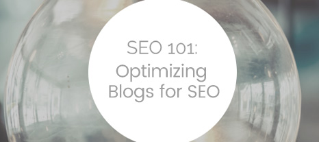 SEO 101: How to Optimize Blogs for SEO