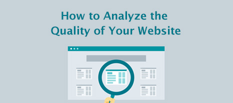 How to Analyze the Quality of Your Website