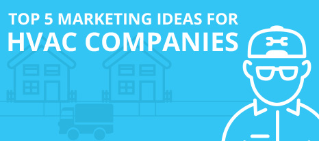 Top 5 Marketing Ideas for HVAC Companies